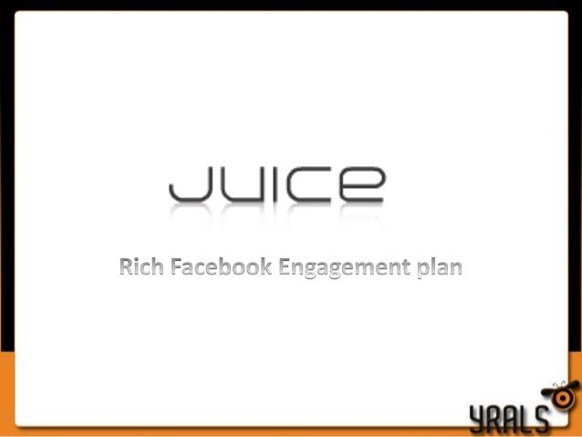 1. Photo Tagging competition • Concept: This app requires users to tag themselves & their friends in branded Juice photos....