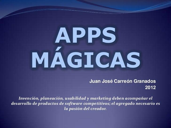 APPS         MÁGICAS                                      Juan José Carreón Granados                                      ...