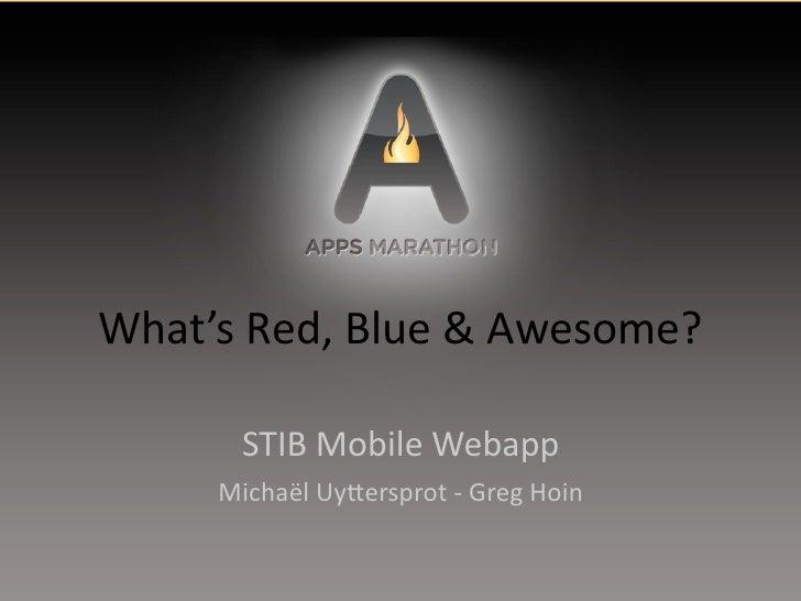 Stib Mobile Webapp - Appsmarathon presentation