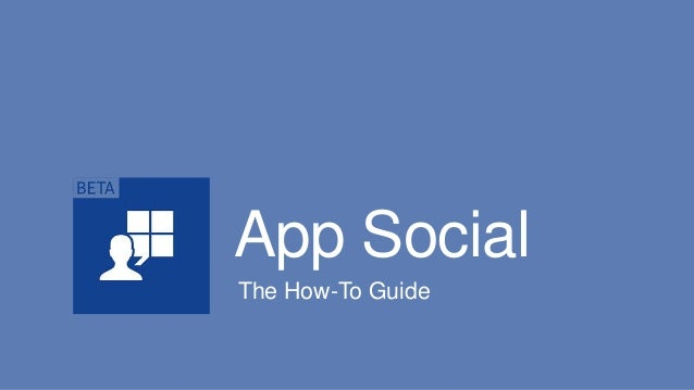 App Social: A How-To Guide