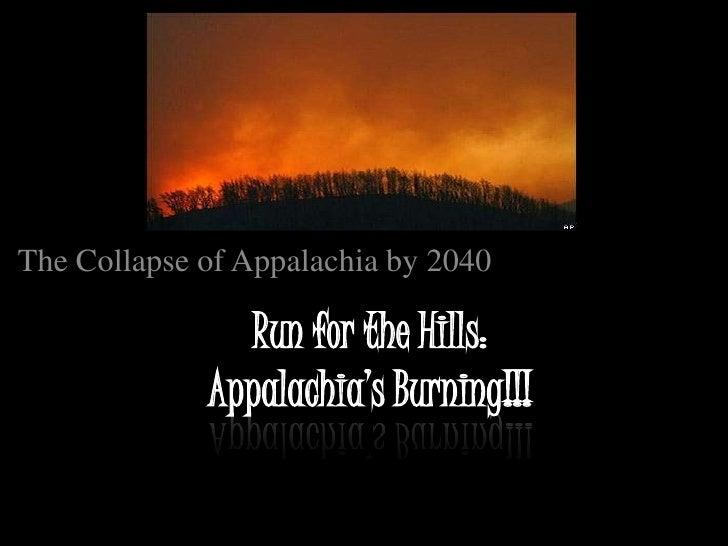 Appalachian Collapse Scenario