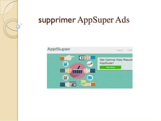 supprimer AppSuper Ads
