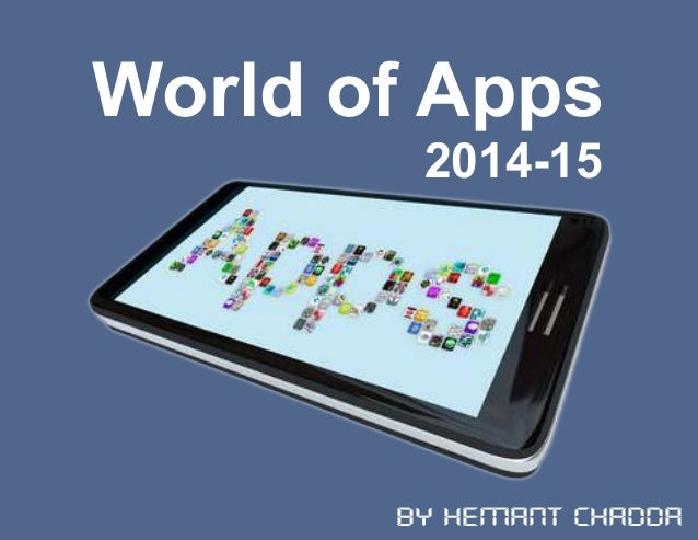 World of Apps 2014-15 By Hemant Chadda