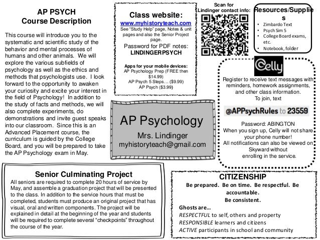 """AP Psychology Mrs. Lindinger myhistoryteach@gmail.com Class website: www.myhistoryteach.com See """"Study Help"""" page, Notes &..."""