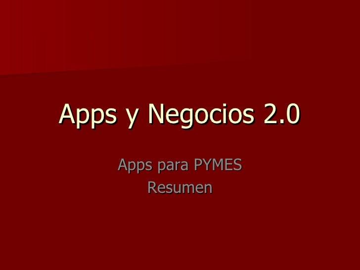 Apps y Negocios 2.0    Apps para PYMES       Resumen