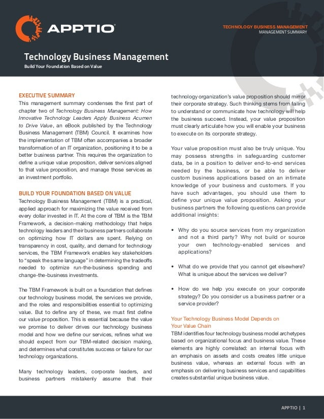 Technology Business Management TECHNOLOGY BUSINESS MANAGEMENT EXECUTIVE SUMMARY This management summary condenses the firs...