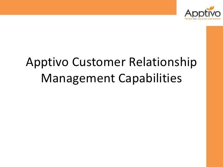 Apptivo Customer Relationship Management Capabilities<br />