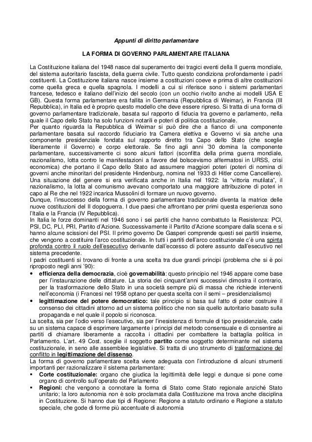 Appunti di diritto parlamentare LA FORMA DI GOVERNO PARLAMENTARE ITALIANA La Costituzione italiana del 1948 nasce dal supe...