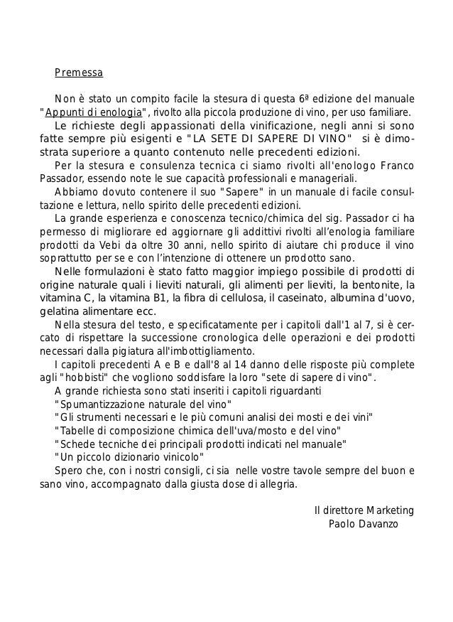 """Premessa    Non è stato un compito facile la stesura di questa 6ª edizione del manuale""""Appunti di enologia"""", rivolto alla ..."""