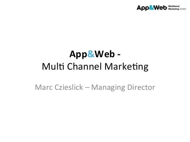 App&web   multi channel marketing  marc czieslick, app und web multikanalmarketing gmb h (dad2013)