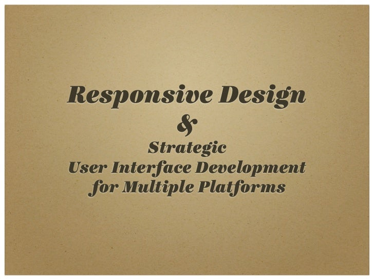 Is Responsive Design the Answer to Your Multiple Platform Needs?