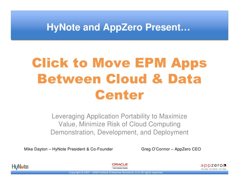 HyNote and AppZero Present…      Click to Move EPM Apps     Between Cloud & Data             Center             Leveraging...