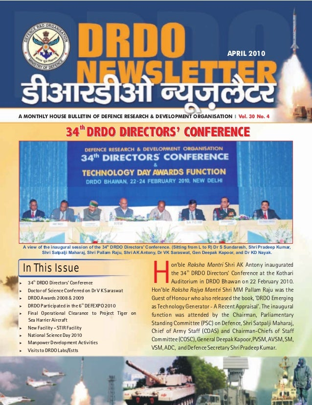 th A view of the inaugural session of the 34 DRDO Directors' Conference. (Sitting from L to R) Dr S Sundaresh, Shri Pradee...