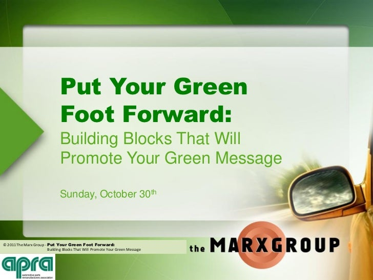 Put Your Green                               Foot Forward:                               Building Blocks That Will        ...