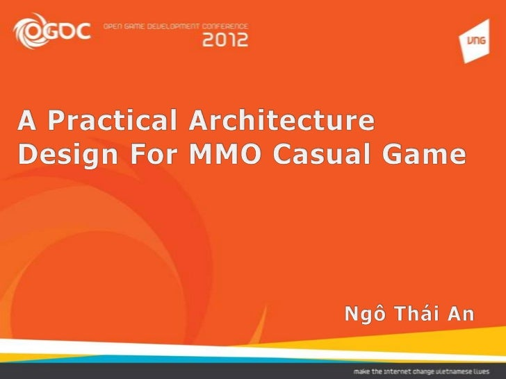 A Practical Architecture Design for MMO Casual Game