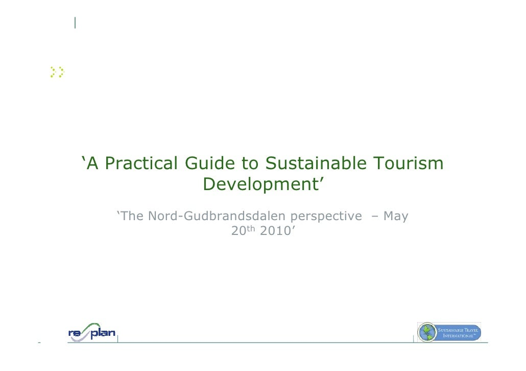'A Practical Guide to Sustainable Tourism               Development'    'The Nord-Gudbrandsdalen perspective – May        ...