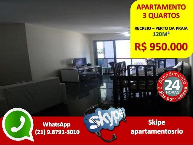 APARTAMENTO 3 QUARTOS RECREIO – PERTO DA PRAIA 120M² R$ 950.000