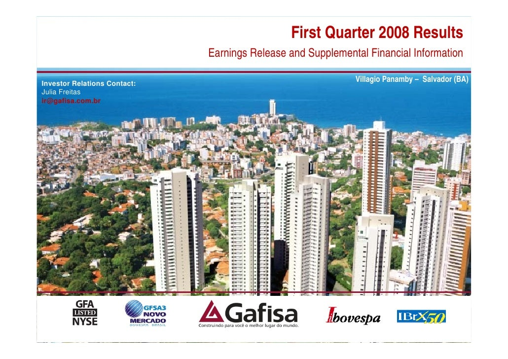 First Quarter 2008 Results                               Earnings Release and Supplemental Financial Information  Investor...
