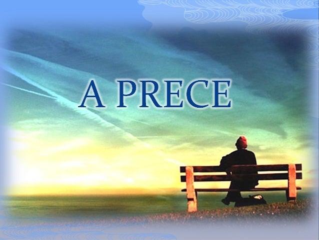 O que é a Prece?O que é a Prece?É um ato de adoração. Orar a DeusÉ um ato de adoração. Orar a Deusé pensar nEle, é aproxim...
