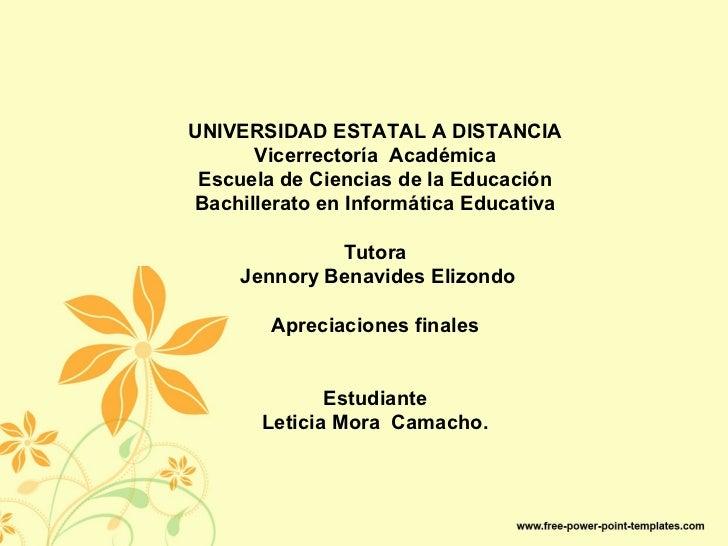 UNIVERSIDAD ESTATAL A DISTANCIA      Vicerrectoría Académica Escuela de Ciencias de la EducaciónBachillerato en Informátic...