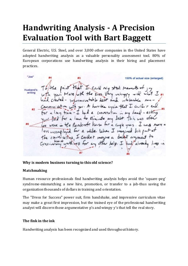 handwriting analysis Handwriting analysis as an assessment aid, keith laycock an amateur graphologist pleads for at least a dry run on an assessment technique of potential value in intelligence .