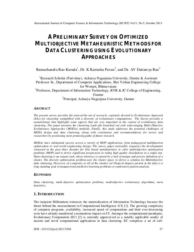 A preliminary survey on optimized multiobjective metaheuristic methods for data clustering using evolutionary approaches