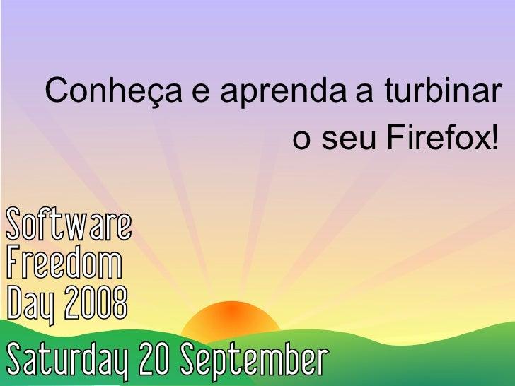 Conheça e aprenda a turbinar o seu Firefox!
