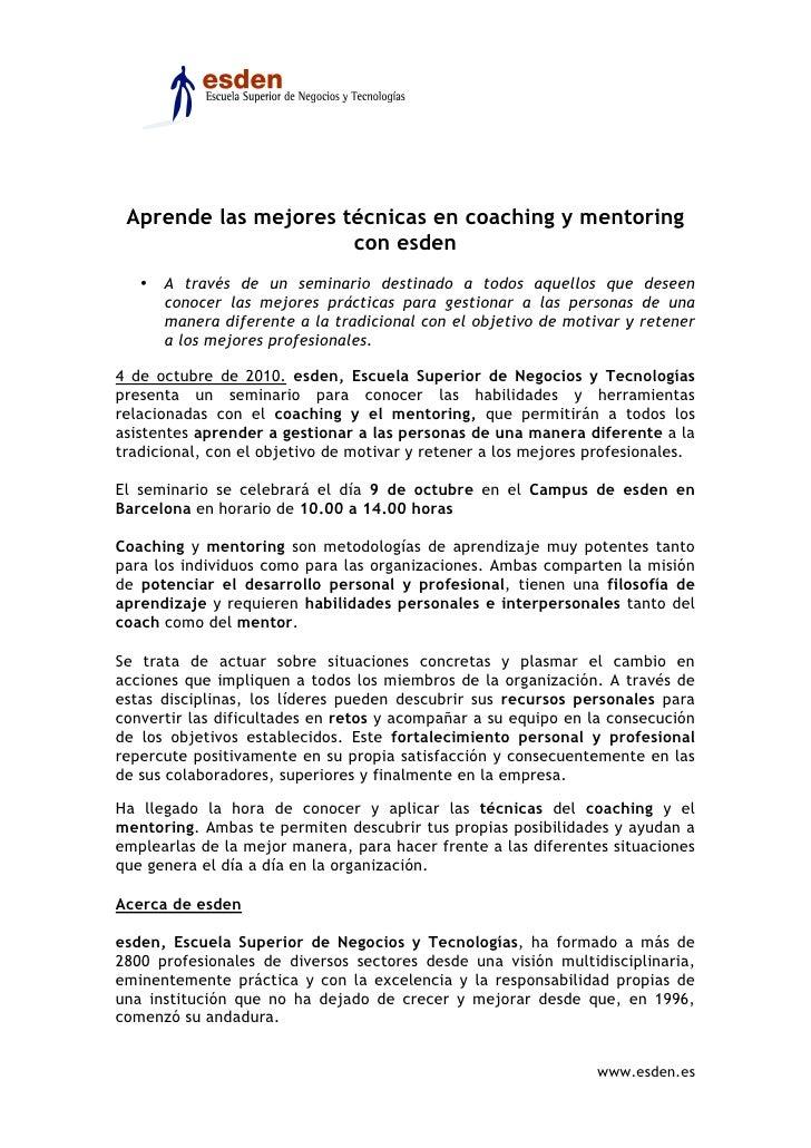 Aprende las mejores técnicas en coaching y mentoring                       con esden    • A través de un seminario destina...