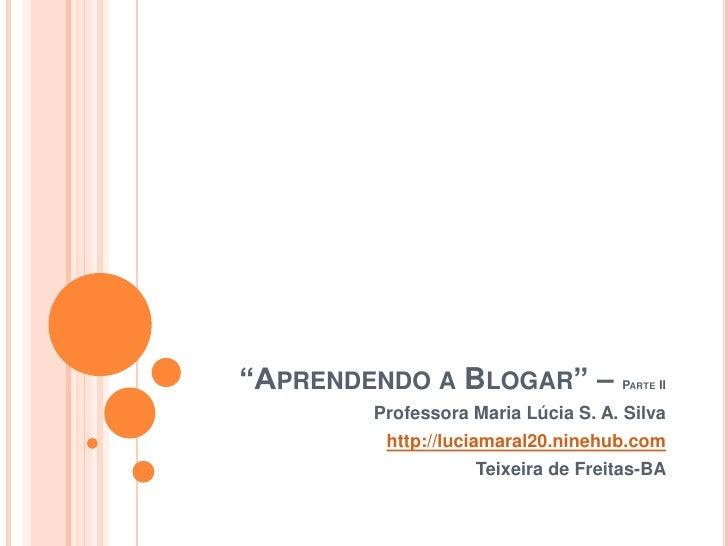Aprendendo a blogar - parte2