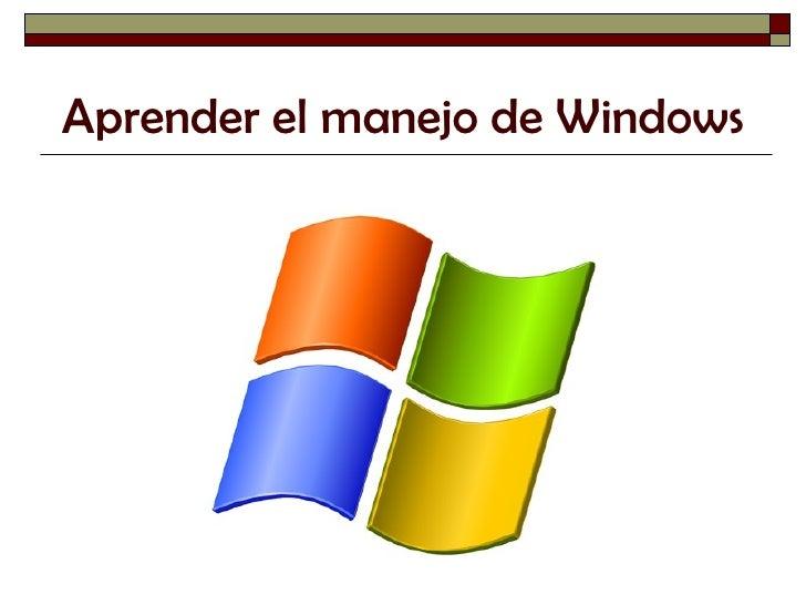 Aprender el manejo de Windows