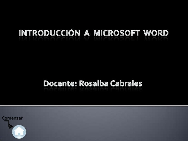 1º Paso             • Para entrar en el Procesador de Textos Word, tenemos                            dos caminos1. fijarn...