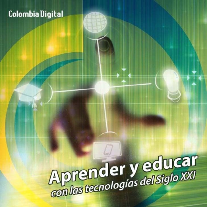 Aprender y educar con las TIC del siglo XXI