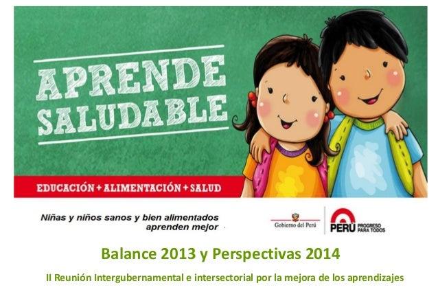 Título de la exposición Balance 2013 y Perspectivas 2014 II Reunión Intergubernamental e intersectorial por la mejora de l...