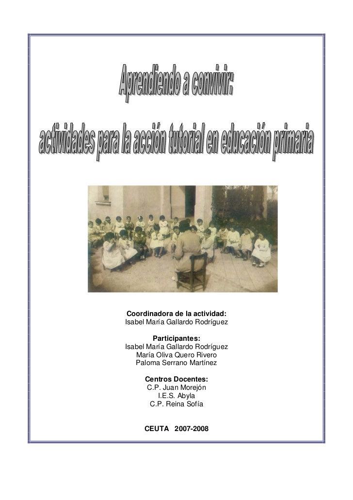 Coordinadora de la actividad:Isabel María Gallardo Rodríguez        Participantes:Isabel María Gallardo Rodríguez   María ...