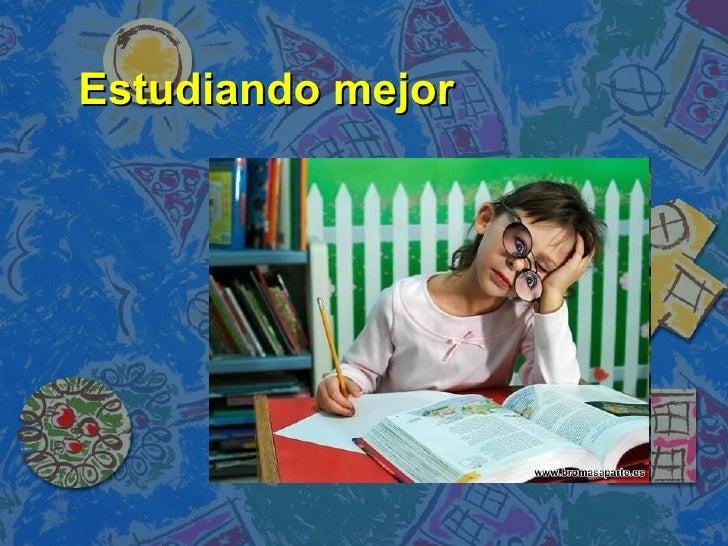Estudiando mejor