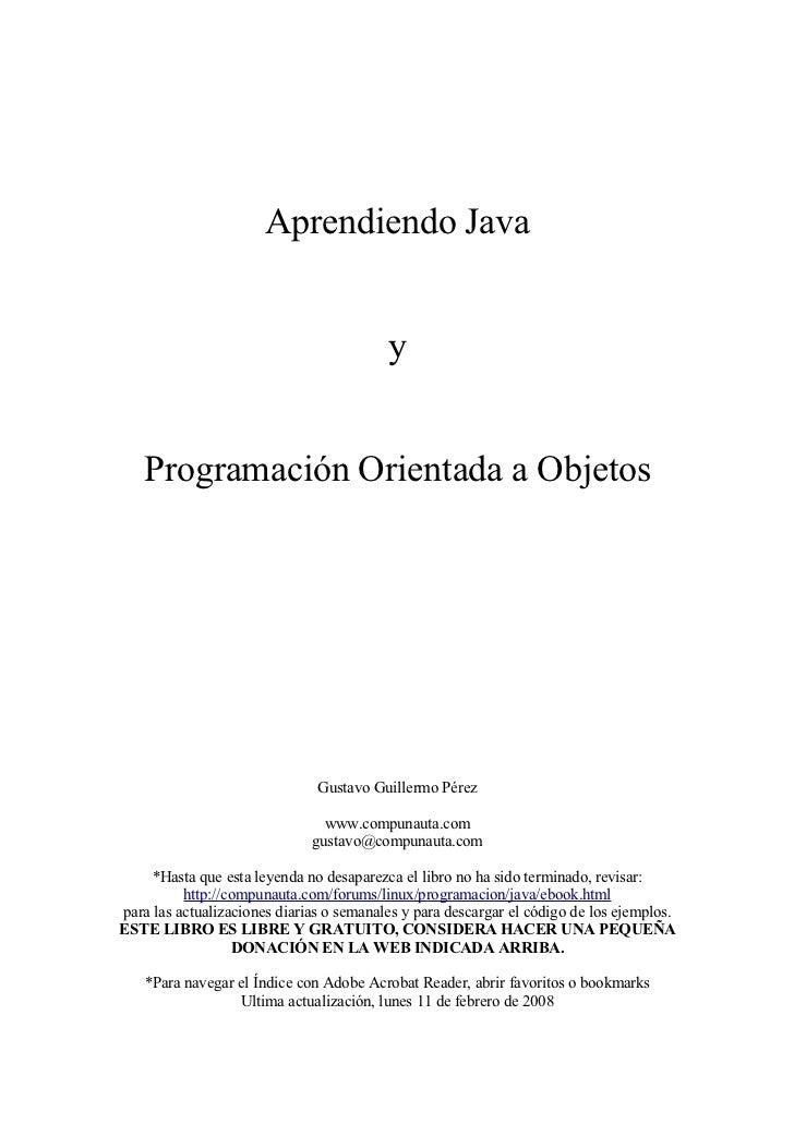 Aprendiendo Java                                          y   Programación Orientada a Objetos                            ...