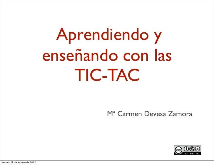 Aprendiendo y enseñando con las TIC-TAC