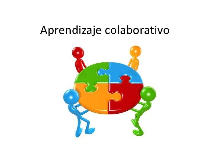 Aprendizaje colaborativo<br />