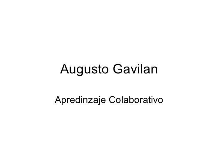 Augusto Gavilan Apredinzaje Colaborativo