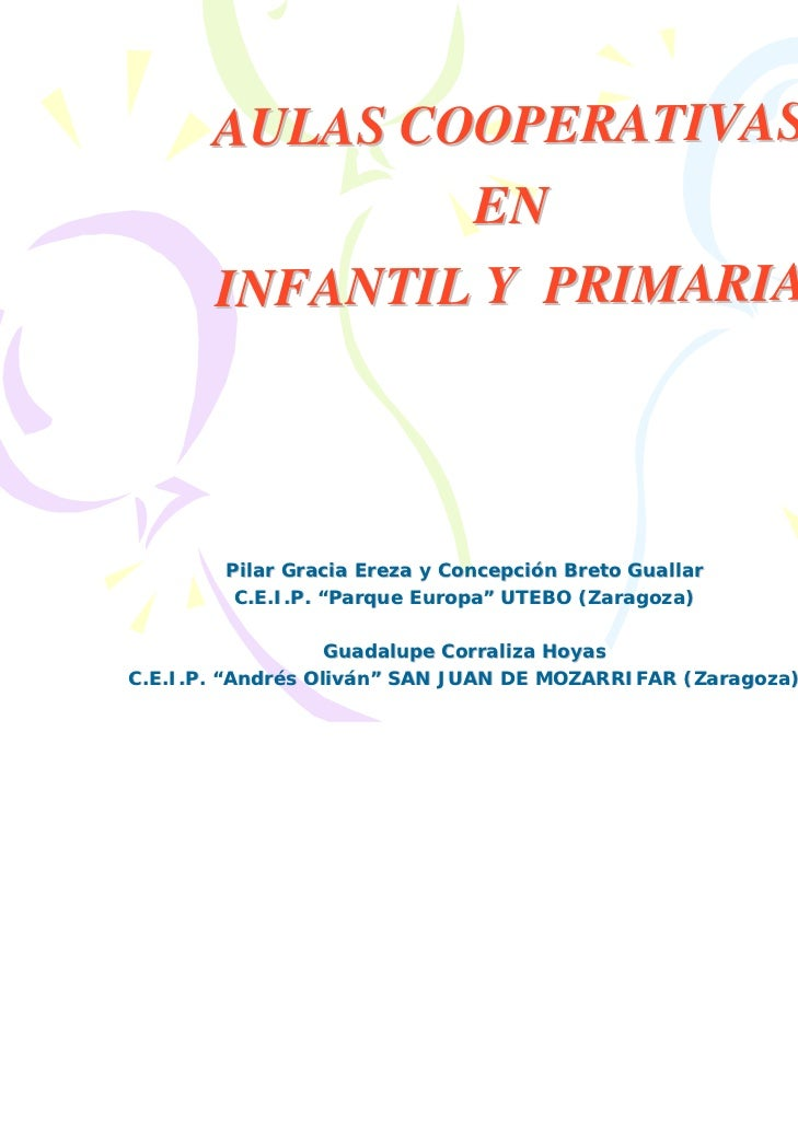AULAS COOPERATIVAS               EN       INFANTIL Y PRIMARIA        Pilar Gracia Ereza y Concepción Breto Guallar        ...