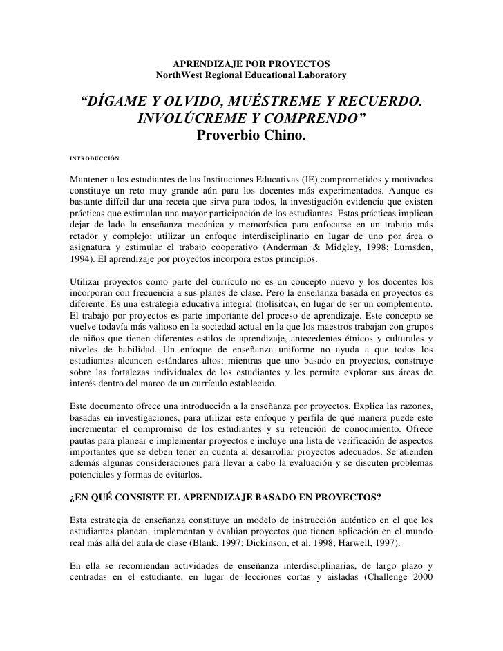 """APRENDIZAJE POR PROYECTOSNorthWest Regional Educational Laboratory<br />""""DÍGAME Y OLVIDO, MUÉSTREME Y RECUERDO. INVOLÚCREM..."""