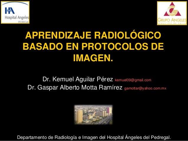 Aprendizaje radiológico basado en protocolos de imagen