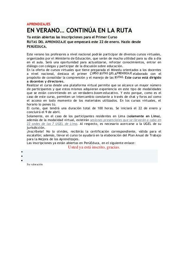 APRENDIZAJES  EN VERANO… CONTINÚA EN LA RUTA Ya están abiertas las inscripciones para el Primer Curso RUTAS DEL APRENDIZAJ...