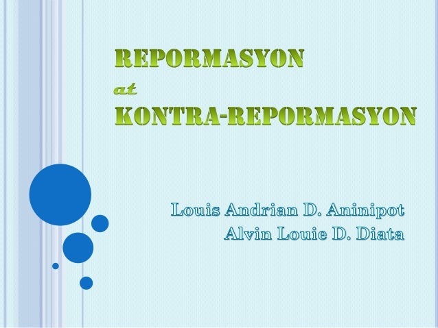 2 YUGTO NG        REPORMASYON                 KONTRA-REPORSMASYON               REPORMASYON