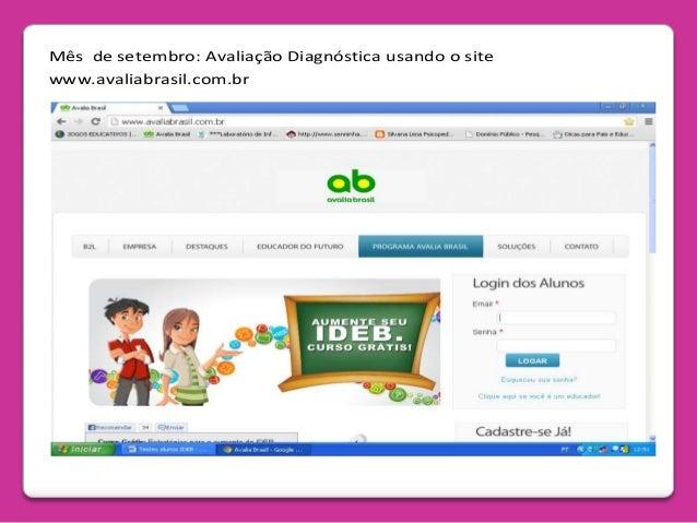 Mês de setembro: Avaliação Diagnóstica usando o site www.avaliabrasil.com.br
