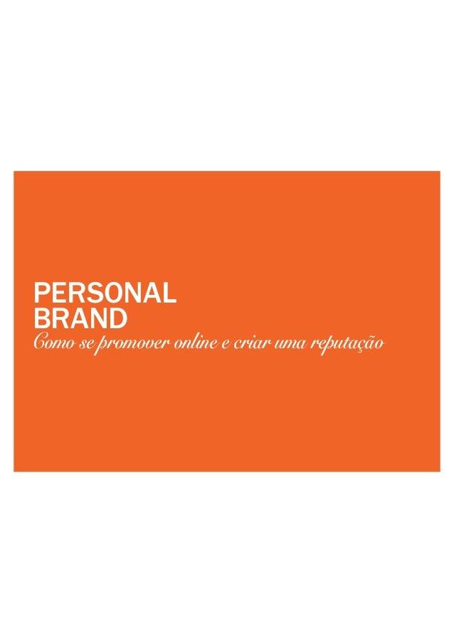 PERSONAL BRAND Como se promover online e criar uma reputação