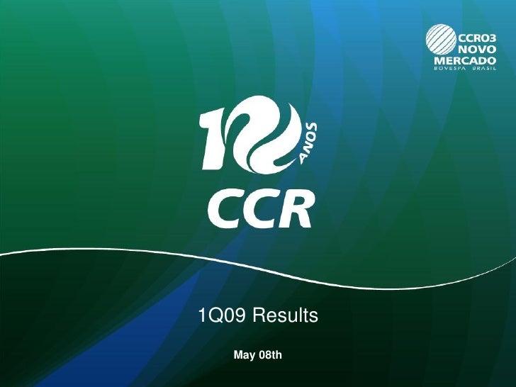 Investors' Meeting - 1Q09 Results
