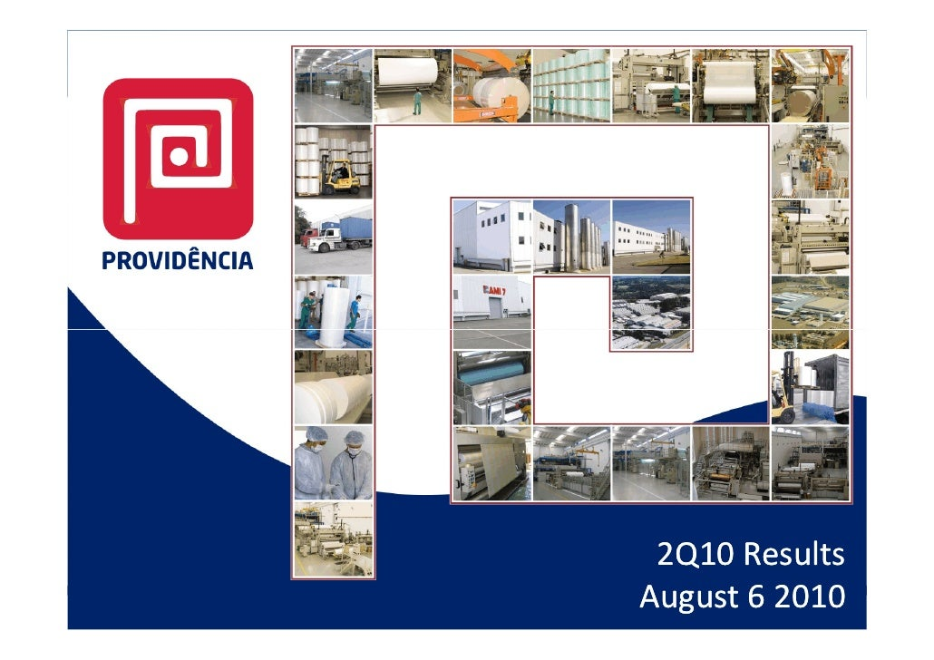 2Q10 Results August 6 2010