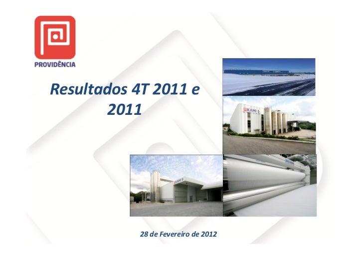 Resultados 4T 2011 e        2011            28 de Fevereiro de 2012
