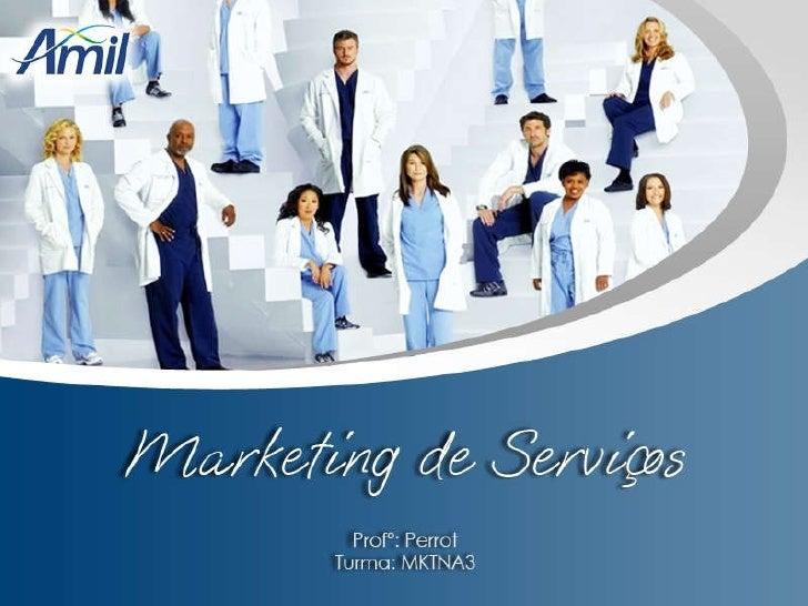 Amil - Marketing de Serviços